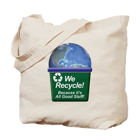 We Recycle Tote Bag