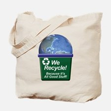 We Recycle Tote Bag