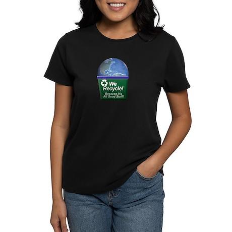 We Recycle Women's Dark T-Shirt