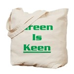Green is keen Tote Bag