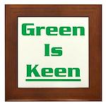Green is keen Framed Tile