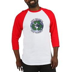 Save the earth Baseball Jersey