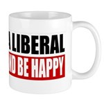 Piss Off A Liberal Mug