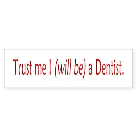 Future Dentist Sticker (Bumper)