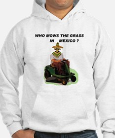 MEXICANS LOVE GRASS Hoodie
