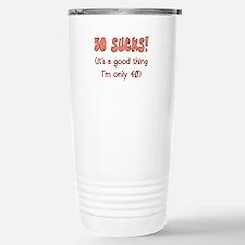 40th Attitude Sucks Travel Mug