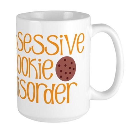 Obsessive Cookie Disorder Large Mug