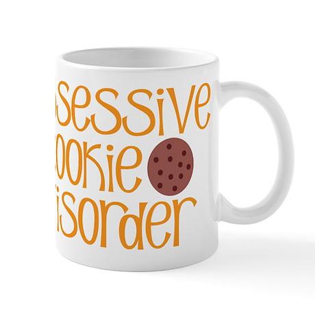 Obsessive Cookie Disorder Mug