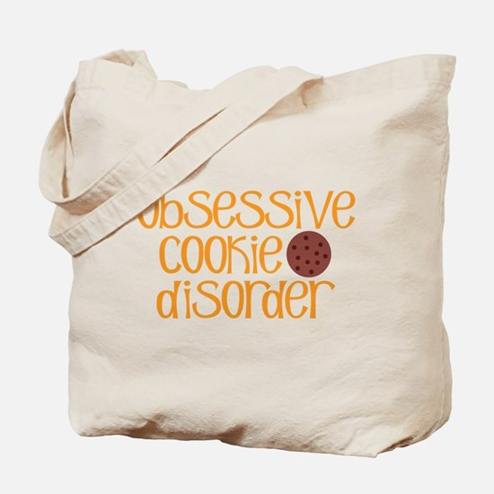 Obsessive Cookie Disorder Tote Bag