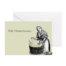 TGIF Motherfuckers Greeting Card