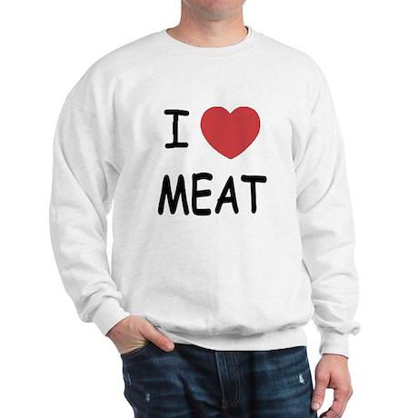 I heart meat Sweatshirt