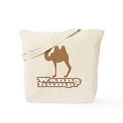 Wanna Hump? Tote Bag