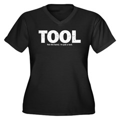 I'm Just A Tool. Women's Plus Size V-Neck Dark T-S