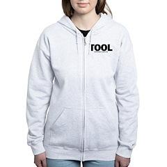 I'm Just A Tool. Zip Hoodie