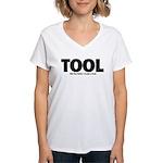 I'm Just A Tool. Women's V-Neck T-Shirt