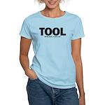 I'm Just A Tool. Women's Light T-Shirt