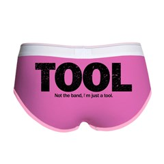 I'm Just A Tool. Women's Boy Brief