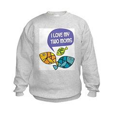 Fish: Two Moms Sweatshirt