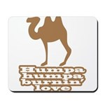 Humpa Humpa Burnin' Love Mousepad