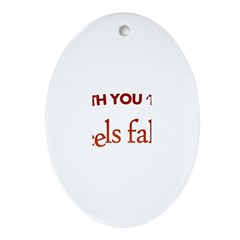 """""""'Til the Wheels Fall Off"""" Ornament (Oval)"""