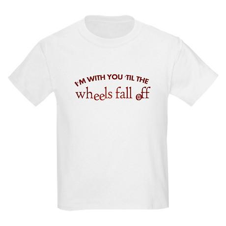 """""""'Til the Wheels Fall Off"""" Kids Light T-Shirt"""
