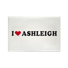I LOVE ASHLEIGH ~ Rectangle Magnet