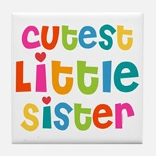 Cutest Little Sister Tile Coaster