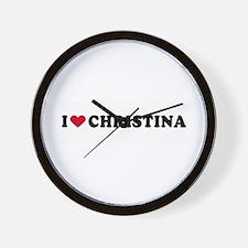 I LOVE CHRISTINA ~  Wall Clock