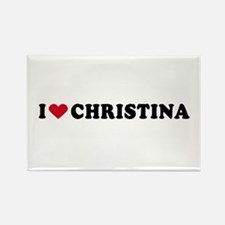 I LOVE CHRISTINA ~ Rectangle Magnet
