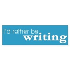 Writer/Author Writing Bumper Stickers