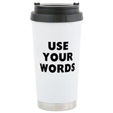 Use Words Travel Mug