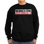 Gun Control Is A Crime Sweatshirt (dark)