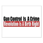 Gun Control Is A Crime Small Poster