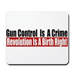 Gun Control Is A Crime Mousepad