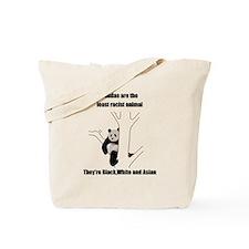 racist pandas Tote Bag