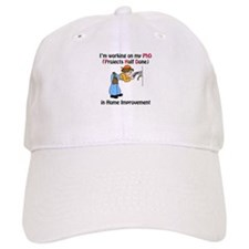 Home Improvement PhD Baseball Baseball Cap