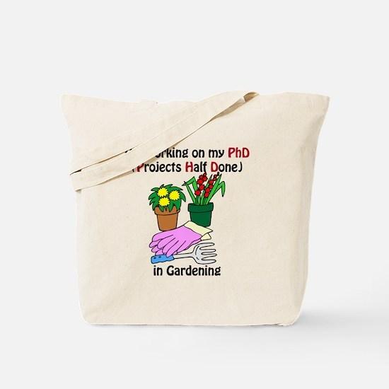 Gardening PhD Tote Bag