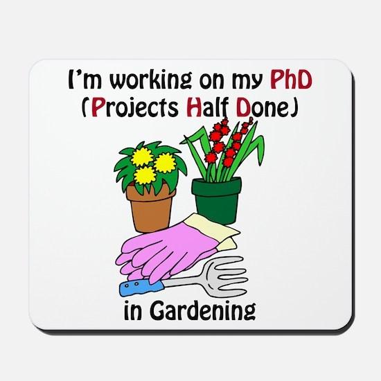 Gardening PhD Mousepad