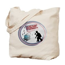 Fight For Your Right To Tea P Tote Bag