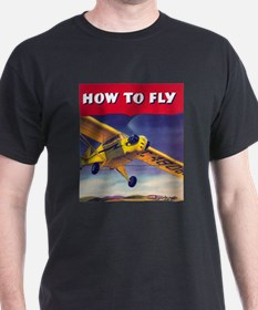 How To Fly Black T-Shirt
