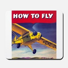 How To Fly Mousepad