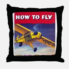How To Fly Throw Pillow