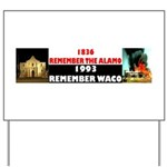 Remember The Alamo Yard Sign