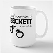 """My Favorite Show Is Beckett"" Large Mug"