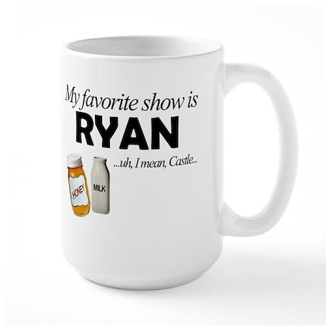 """""""Favorite Show Ryan"""" Large Mug"""
