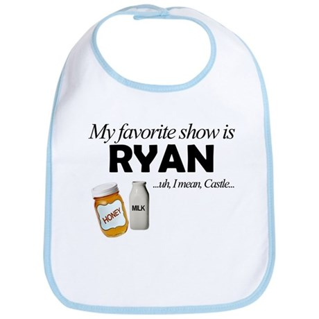 """Favorite Show Ryan"" Bib"
