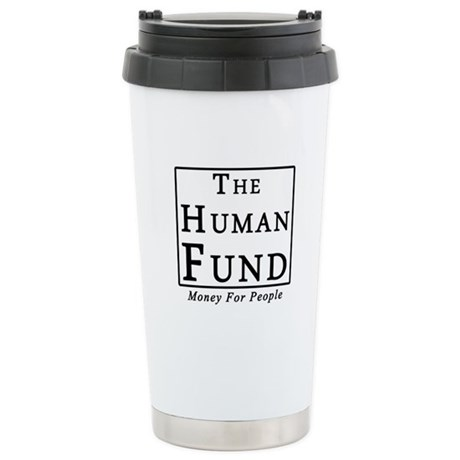 The Human Fund Stainless Steel Travel Mug