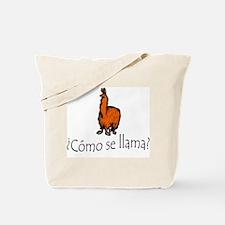Como Se Llama (The Original 2005 Print) Tote Bag