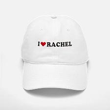 I LOVE RACHEL ~ Baseball Baseball Cap