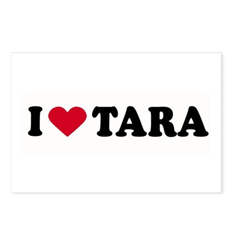 I LOVE TARA ~ Postcards (Package of 8)